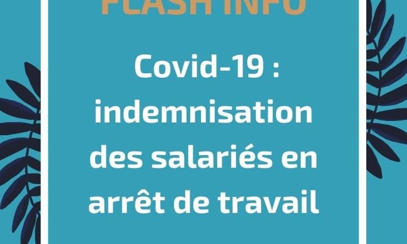 Coronavirus Covid-19 : indemnisation des salariés en arrêt de travail