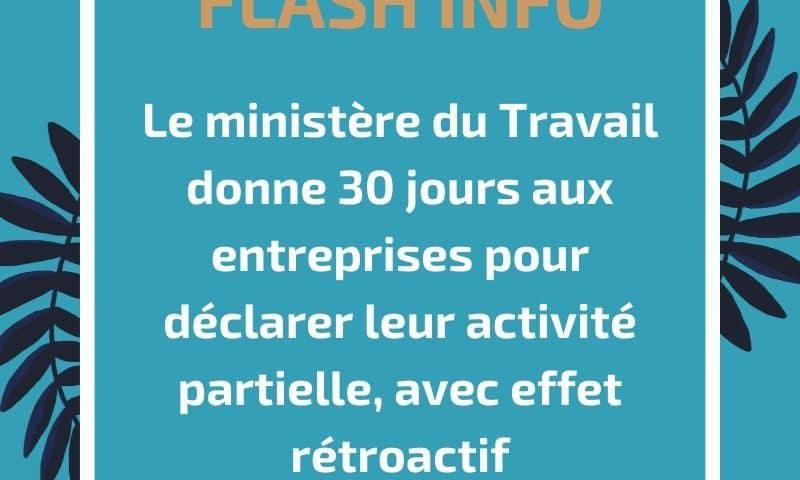 Le ministère du Travail donne 30 jours aux entreprises pour déclarer leur activité partielle, avec effet rétroactif