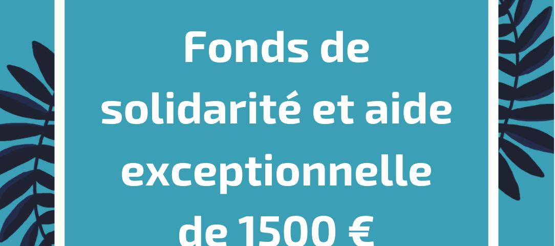 Fonds de solidarité et aide exceptionnelle de 1500 €