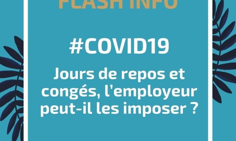 COVID-19 : jours de repos et congés, l'employeur peut-il les imposer ?