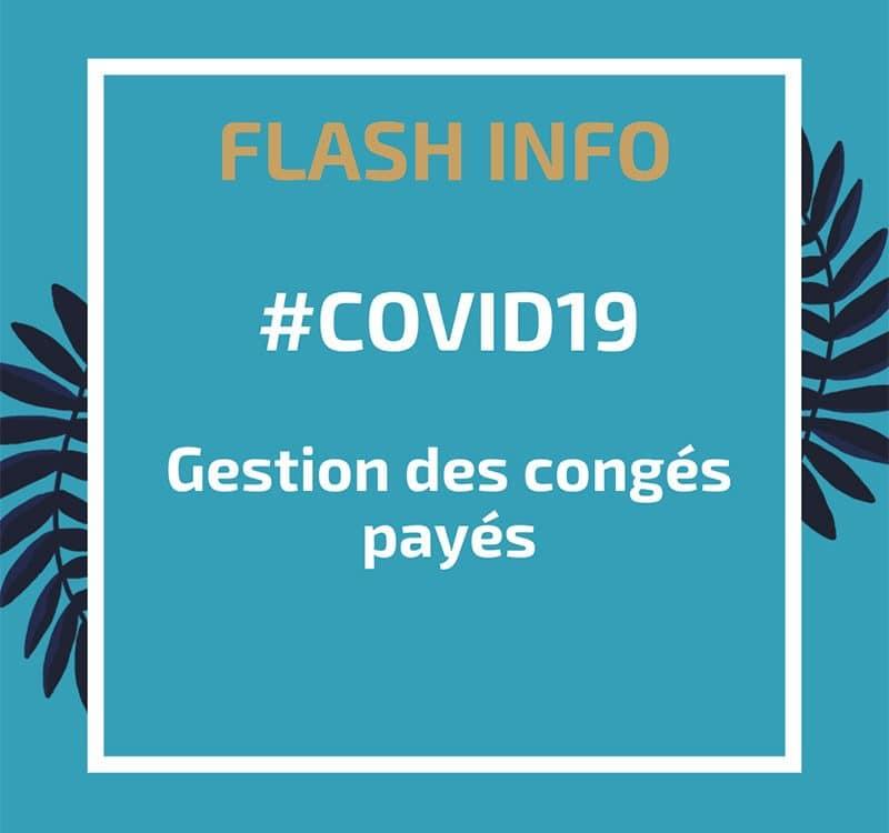 Covid-19 : Gestion des congés payés