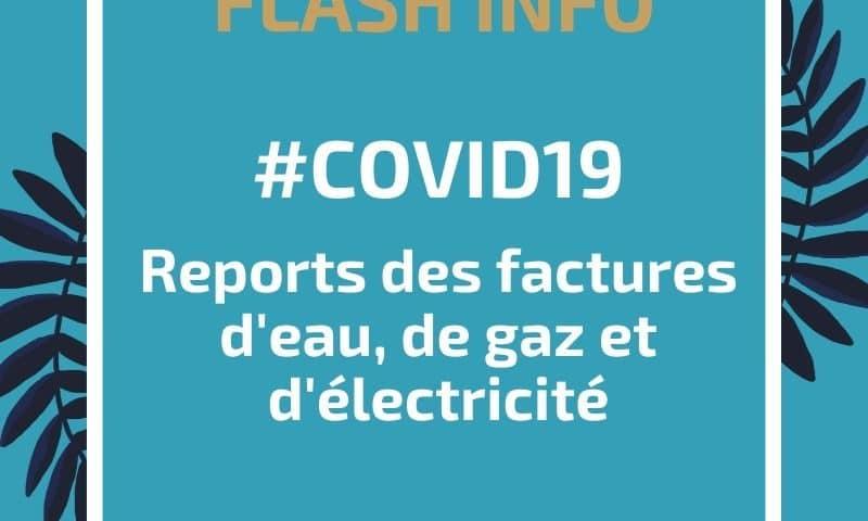 Reports des factures d'eau, de gaz et d'électricité