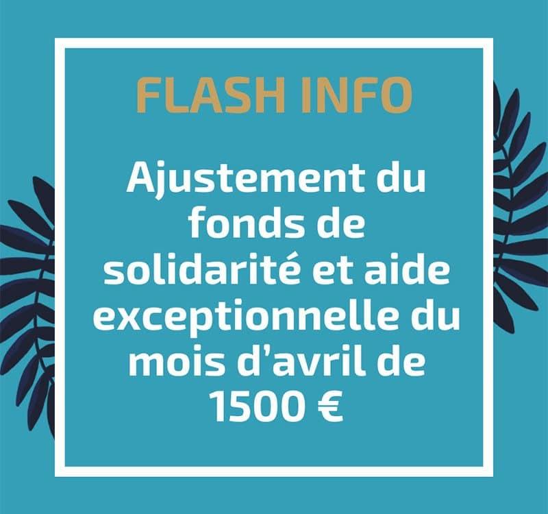 Ajustement du fonds de solidarité et aide exceptionnelle du mois d'avril de 1500 €