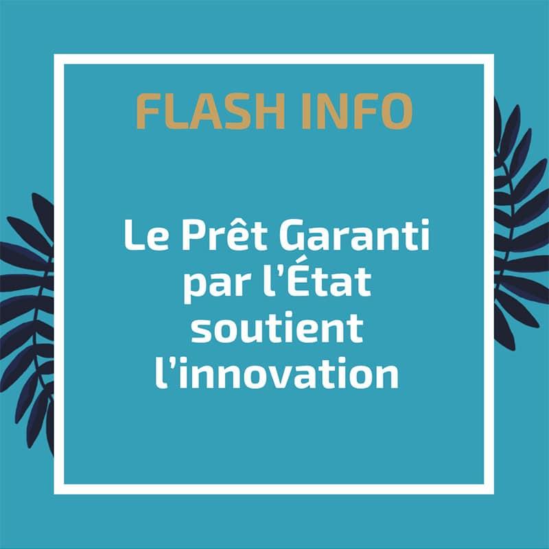 Le Prêt Garanti par l'Etat soutient l'innovation