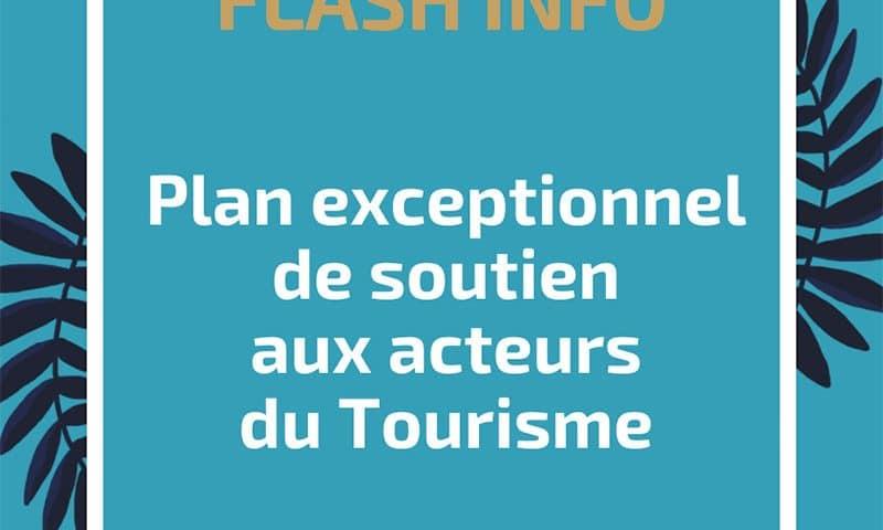 Plan exceptionnel de soutien aux acteurs du Tourisme