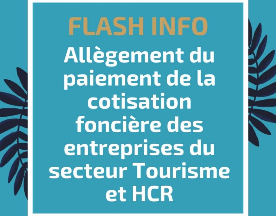 Allègement du paiement de la cotisation foncière des entreprises du secteur Tourisme et HCR