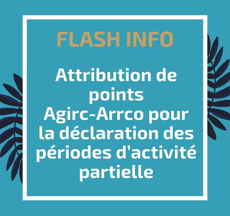 Attribution de points Agirc-Arrco pour la déclaration des périodes d'activité partielle