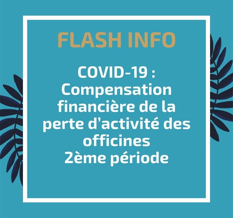 Compensation financière de la perte d'activité des officines – 2ème période