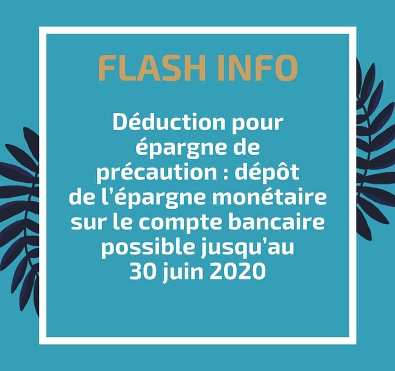 Déduction pour épargne de précaution : dépôt de l'épargne monétaire sur le compte bancaire possible jusqu'au 30 juin 2020