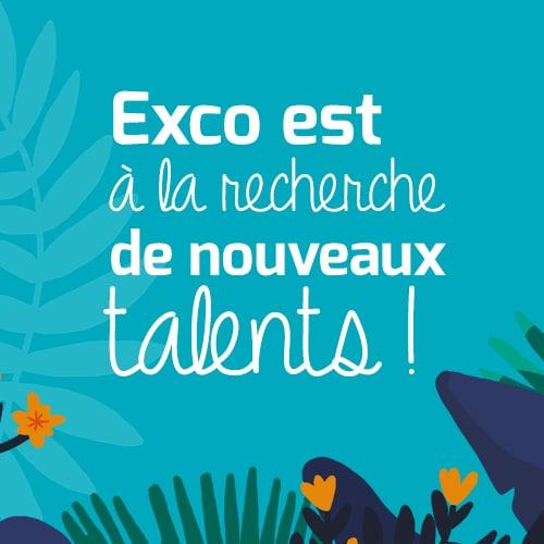 Exco est à la recherche de nouveaux talents !