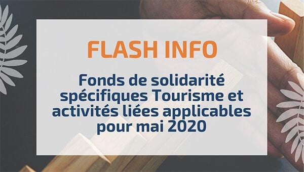 Fonds de solidarité spécifiques Tourisme et activités liées applicables pour mai 2020