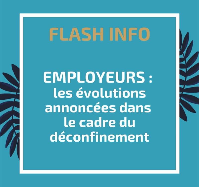 Employeurs : les évolutions annoncées dans le cadre du déconfinement