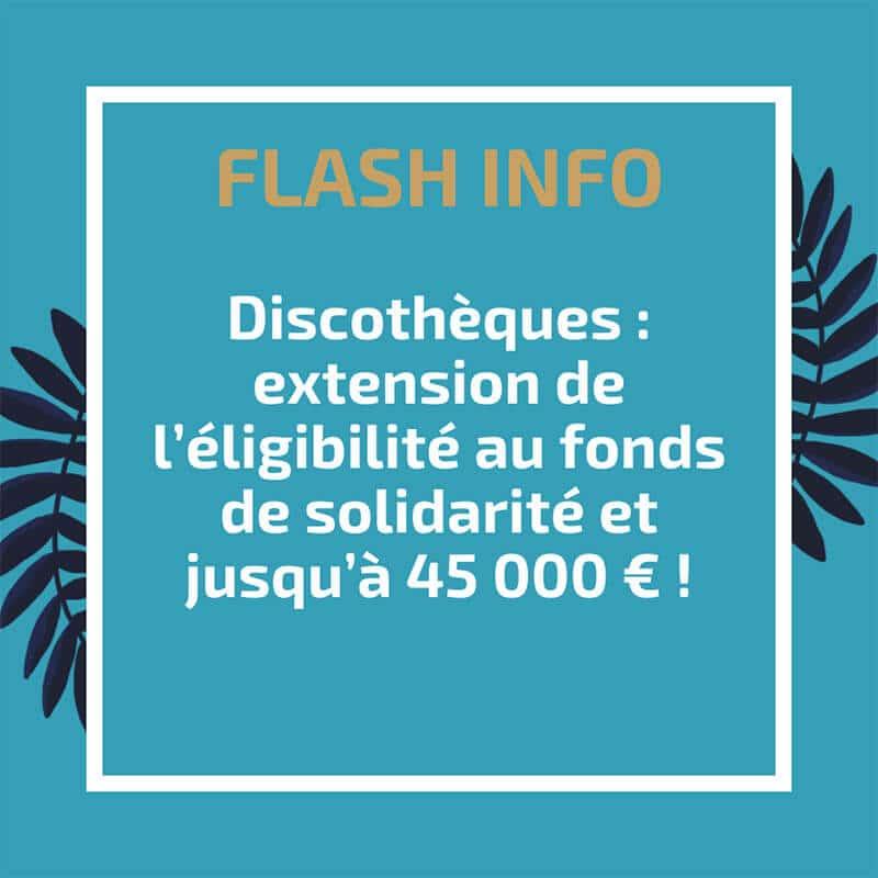 Discothèques : extension de l'éligibilité au fonds de solidarité et jusqu'à 45 000 € !