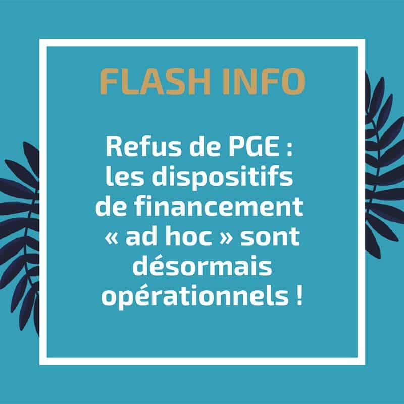 Refus de PGE : les dispositifs de financement « ad hoc » sont désormais opérationnels !