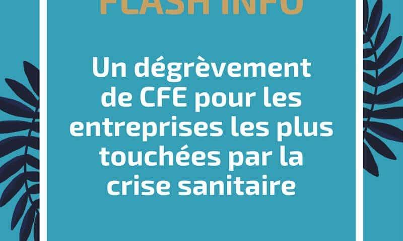 Un dégrèvement de CFE pour les entreprises les plus touchées par la crise sanitaire
