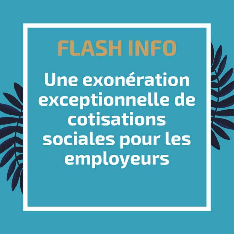 Une exonération exceptionnelle de cotisations sociales pour les employeurs