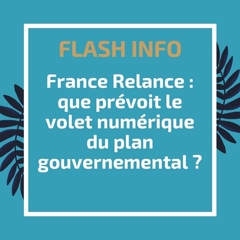 France Relance : que prévoit le volet numérique du plan gouvernemental ?