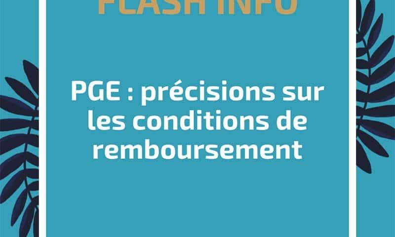 PGE : précisions sur les conditions de remboursement