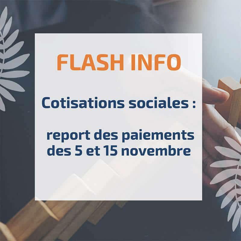 Cotisations sociales : report des paiements des 5 et 15 novembre
