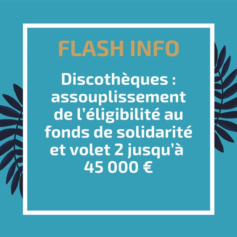 Discothèques : assouplissement de l'éligibilité au fonds de solidarité et volet 2 jusqu'à 45 000 €