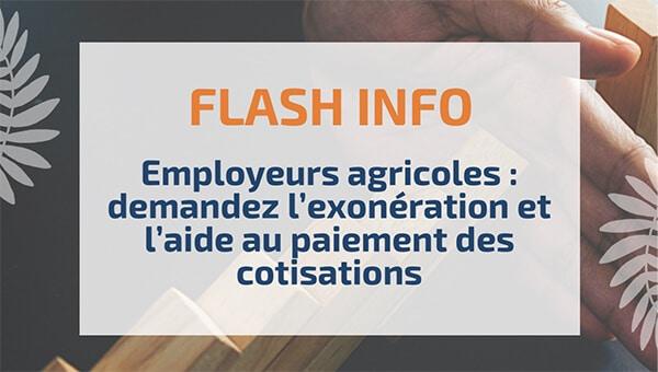Employeurs agricoles: demandez l'exonération et l'aide au paiement des cotisations
