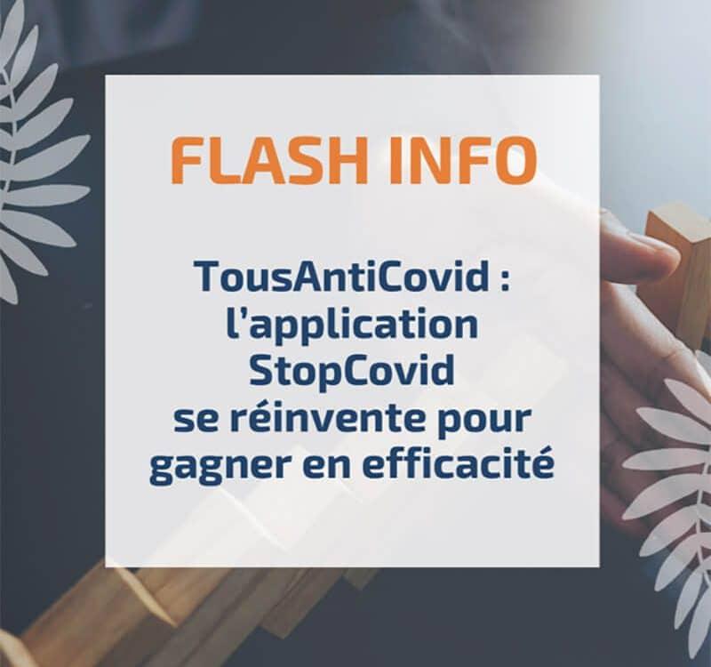 TousAntiCovid: l'application StopCovid se réinvente pour gagner en efficacité