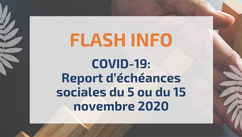 COVID-19 : Report d'échéances sociales du 5 ou du 15 novembre 2020