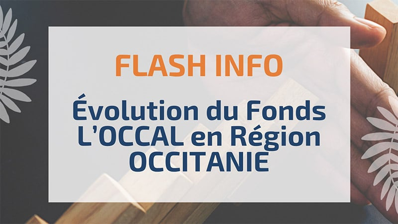 Évolution du Fonds L'OCCAL en Région OCCITANIE