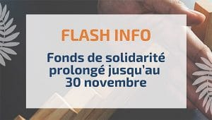 Fonds de solidarité prolongé jusqu'au 30 novembre