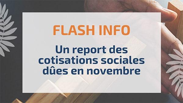 Un report des cotisations sociales dûes en novembre