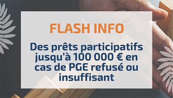 Des prêts participatifs jusqu'à 100 000 € en cas de PGE refusé ou insuffisant