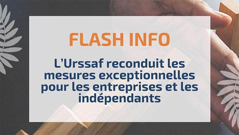 L'Urssaf reconduit les mesures exceptionnelles pour les entreprises et les indépendants