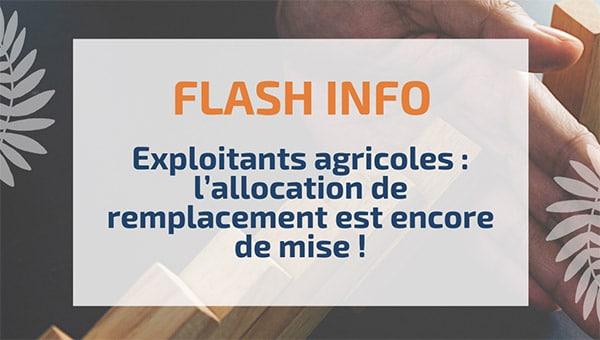 Exploitants agricoles: l'allocation de remplacement est encore de mise!