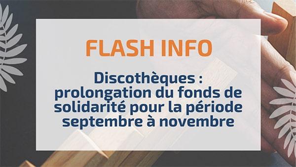 Discothèques : prolongation du fonds de solidarité pour la période septembre à novembre