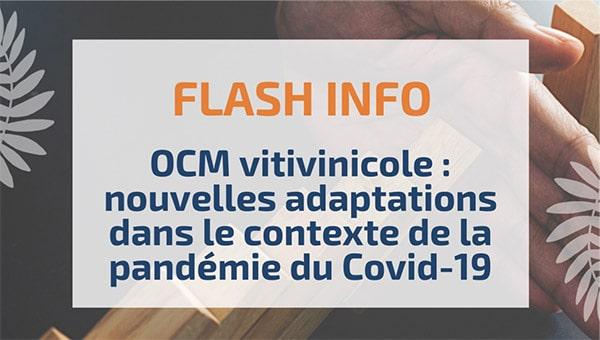 OCM vitivinicole : nouvelles adaptations dans le contexte de la pandémie du Covid-19