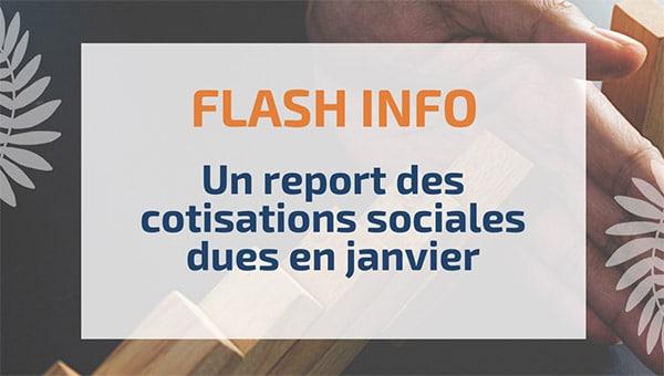 Un report des cotisations sociales dues en janvier