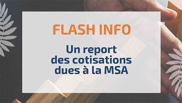 Un report des cotisations dues à la MSA