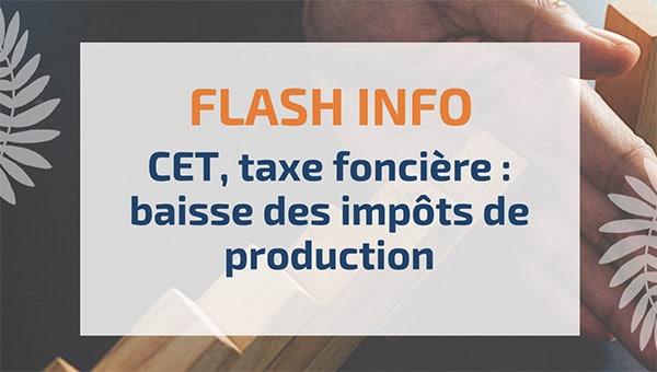 CET, taxe foncière: baisse des impôts de production