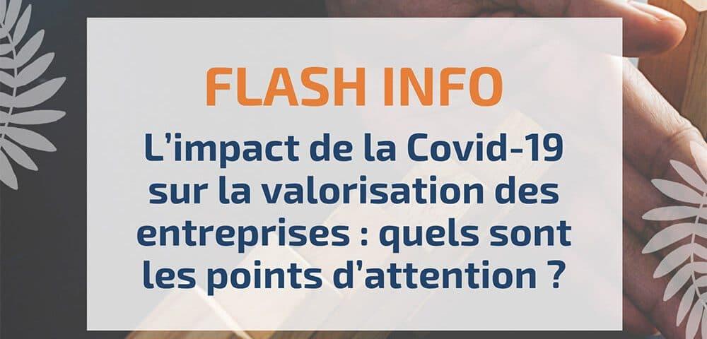 L'impact de la Covid-19 sur la valorisation des entreprises : quels sont les points d'attention ?