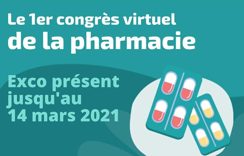 Exco est présent jusqu'au 14 mars 2021 au 1er congrès virtuel de la pharmacie