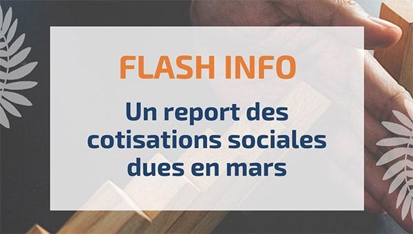 Un report des cotisations sociales dues en mars
