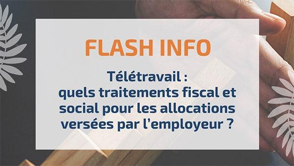 Télétravail: quels traitements fiscal et social pour les allocations versées par l'employeur?