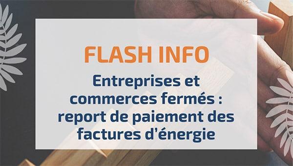 Entreprises et commerces fermés: report de paiement des factures d'énergie