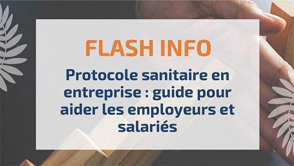 Protocole sanitaire en entreprise : guide pour aider les employeurs et salariés