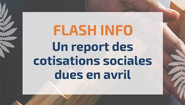 Un report des cotisations sociales dues en avril