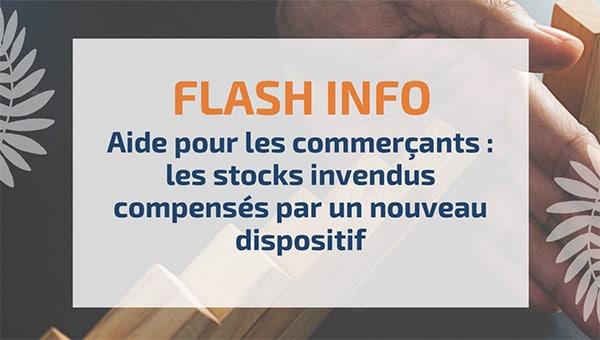 Aide pour les commerçants : les stocks invendus compensés par un nouveau dispositif