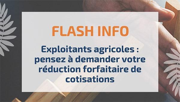Exploitants agricoles : pensez à demander votre réduction forfaitaire de cotisations