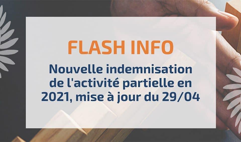 Nouvelle indemnisation de l'activité partielle en 2021, Mise à jour 29/04