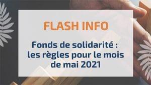 Fonds de solidarité : les règles pour le mois de mai 2021