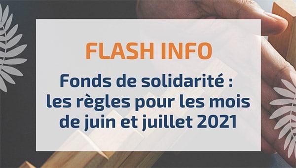 Fonds de solidarité : les règles pour les mois de juin et juillet 2021
